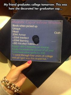 Graduation Cap For A Gamer, World of Warcraft style! I am SO doing this at my graduation next year! Funny Graduation Caps, Grad Cap, World Of Warcraft, Chris Evans, Warcraft Funny, Warcraft Art, Wow Meme, The Meta Picture, Graduation Cap Decoration