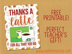 Free Printable! Thanks A Latte coffee gift card printable perfect for a teacher's gift!