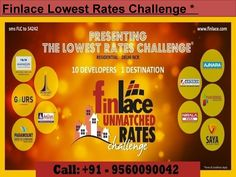Finlace is providing unique scheme under the best matching property as per your mentioned specifications. This scheme is The Lowest Rates Challenge in which they offer properties at the lowest prices. For detail call us @ @ +91-9560090042.