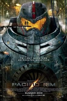 Pacific Rim...saw this last night very good!!