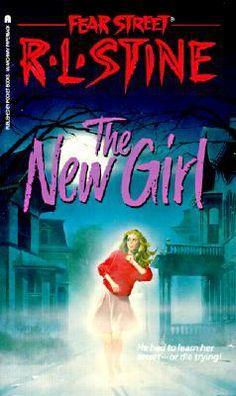 Vol. 1 R. L. Stine Fear Street The New Girl