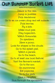 Summer 2014 bucket list - Read why this young widow knows that it's important to have & follow these lists, tomorrow isn't guaranteed - Also includes FREE PRINTABLE of ideas for the whole family, including infants and toddlers - MePlus3Toay.blogspot.com