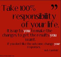 #100% #responsibility