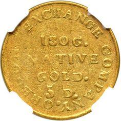 "1849 Oregon Exchange Co. (Oregon) $5 Gold ""Beaver"". NGC AU55 - Price Estimate: $65000 - $75000"