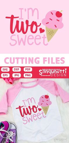 I'm two sweet SVG cutting file.  This would be great for a girls second  birthday outfit! Cut them on your Silhouette and Cricut, as well as  other machines that can read these formats #imtwosweet #birthdaysvg #2ndbirthday #cricut #silhouette