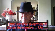Uma estória divertida !!! Coisa de mineiro ... Uai .... Cliquem para saber !!!  http://mestresdasgerais.blogspot.com.br/2017/01/idades-malicias-e-desejos-dos-homens.html