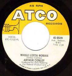 Whole Lotta Woman/Love Comes And Goes (Arthur Conley VG+ 45 rpm) ATCO http://www.amazon.com/dp/B0051GTDLK/ref=cm_sw_r_pi_dp_uFYDwb1M5DGKH