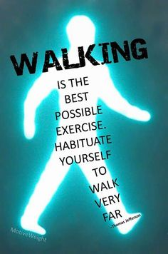 """""""Walking"""" is the best exercise. Crowdfunding sites 'Walk Away' from arguments that lead you to nowhere but anger. Health Tips, Health And Wellness, Health Fitness, Good Motivation, Fitness Motivation, Fitness Quotes, Fitness Tips, Walking Quotes, Benefits Of Walking"""
