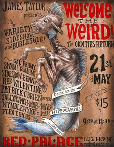 """""""Welcome the Weird"""" poster for Red Palace by Prof. Jas. Mundie, via Flickr"""