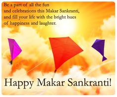 Dgreetings - Send this colorful card on Makar Sankranti. Happy Makar Sankranti, Color Card, Laughter, Colorful, Fun, Cards, Life, Maps, Playing Cards