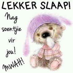 Good Night Greetings, Good Night Messages, Good Night Wishes, Good Night Sweet Dreams, Good Night Quotes, Morning Quotes, Love You Poems, Good Morning Vietnam, Afrikaanse Quotes