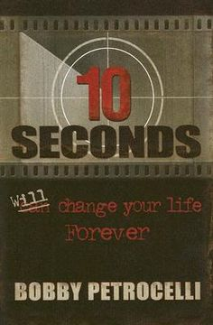10 Seconds will change your life forever by Bobby Petrocelli   -This author came to speak at my school when I was in middle school, I bought his book and still love it. Very moving true story.