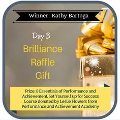 31 Days of Giving Brilliance Gifts - Day 3 winner- Kathy Bartoga hosted by Brilliance and Business. Register for FREE at http://www.brillianceandbusiness.com/31-days-giving-brilliance-giveaway