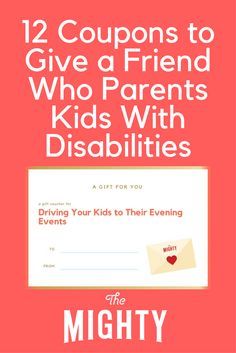 Coupons to Give a Friend Who Parents Kids With Dis…