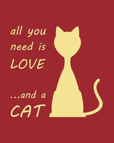 "All You Need Is Love And A Cat, Humorous Typography Print, Cat Lover, Aqua and White, Customizable, 8 x 10 Art Print - via this Etsy Store, ""Colourscape Prits""."