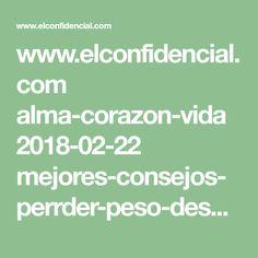 www.elconfidencial.com alma-corazon-vida 2018-02-22 mejores-consejos-perrder-peso-despues-cuarenta_1524870
