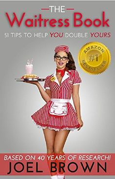 Tips For First Time Waitresses Serving Pinterest Menu And Food