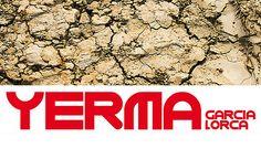 """Cartel de Yerma. Entrada """"El argumento y la estructura de Yerma"""" (16-10-16), en el blog """"Littera"""". Enlace: http://litteraletra.blogspot.com.es/2016/10/el-argumento-y-la-estructura-de-yerma.html"""