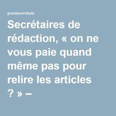 Secrétaires de rédaction, «on ne vous paie quand même pas pour relire les articles ?» – grandeursrvitude