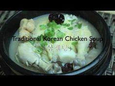 Korean Food: Traditional Korean Chicken Soup (삼계탕)