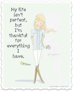 Indeed I am truly thankful.