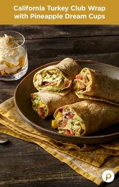 California Turkey Club Wrap with Pineapple Dream Cups - Publix Aprons Simple Meals Publix Recipes, Low Carb Recipes, Cooking Recipes, Healthy Recipes, Great Recipes, Favorite Recipes, Good Food, Yummy Food, Brunch