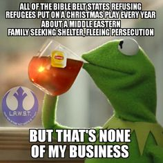 Don't claim to be a good Christian as you Deny Help to Middle East Refugees..  Mary+ Joseph???!!!