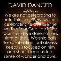 david danced before the lord | David Danced (May 24)