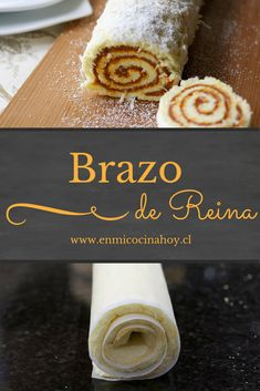 Brazo de reina | En Mi Cocina Hoy Chilean Desserts, Chilean Recipes, Chilean Food, Delicious Desserts, Yummy Food, Catering Food, English Food, Latin Food, Food Humor