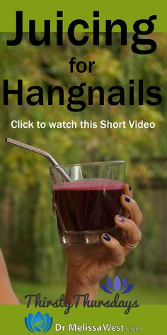 Juicing for Hangnails