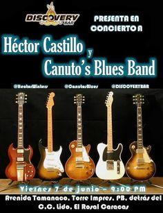 Cresta Metálica Producciones » Héctor Castillo y Canuto's Blues Band en Discovery Bar este 07 de Junio!!!