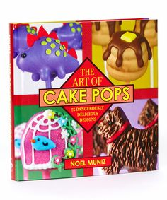 Loving this The Art of Cake Pops Cookbook on #zulily! #zulilyfinds
