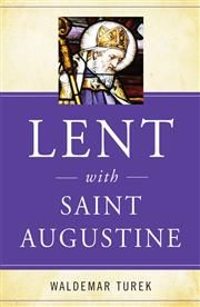 Lent with Saint Augustine - In Lent with Saint Augustine, Waldemar Turek presents selected excerpts for each day of Lent, taken from this pearl of spirituality and literature, to which he adds a commentary on the liturgical readings. These spiritual reflections, nourished by the sources of faith serve as a prayerful aid. They allow the reader to touch the sacred, while celebrating the death and resurrection of Jesus.