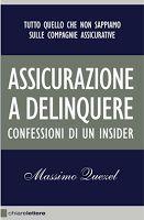 Assopec: ASSICURAZIONI A DELINQUERE.
