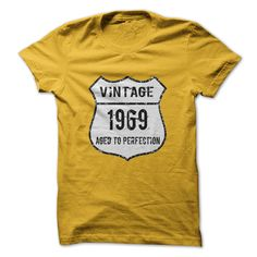 Grab one of these stylish Vintage T Shirts http://www.sunfrogshirts.com/Aged-To-Perfection-1969.html?6199&shelloff