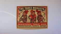 7x9cm  matchbox label, made in Sweden, period 1930s - 1950s. The three monkeys.