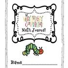 This prouduct is a math journal that has five prompts to get you through a week worth's of math journal time alongside the Very Hungry Caterpillar....