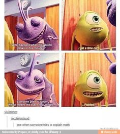 Me in math class yes!