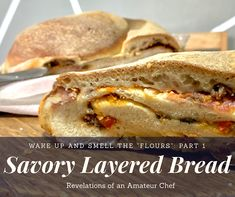 Wake up and Smell the Flours: Part 1 - Savory Layered Bread Oven Dishes, Recipe Boards, Instant Yeast, Vegetarian Options, Quick Snacks, Main Meals, Bread Baking, Cooking Time, New Recipes