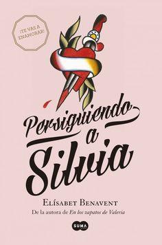 Persiguiendo a Silvia, de Elisabet Benavent
