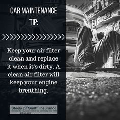 Car Maintenance Tip: Keep your air filter clean and replace it when it's dirty. A clean air filter will keep your engine breathing.  #CarTips #Vehicle #Maintenance #SteelyandSmith #Auto #Insurance