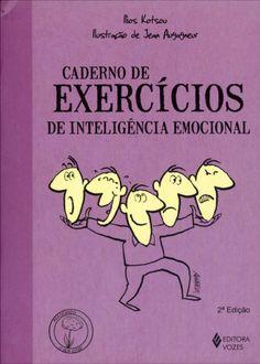 Caderno de Execícios – de Inteligência Emocional - 2ª Ed. 2011