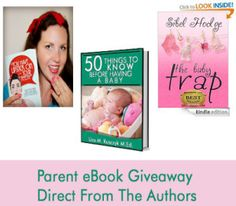 Parent eBook Giveaway Direct From The Authors- 3 Great Parenting Books