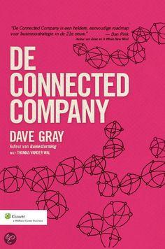 De Connected Company - Een van die boeken waar ik in blader als ik nadenk over WIJ. Hoe doen zij het, hoe doen wij het, wat leer ik van de verschillen?
