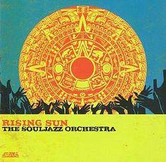 Rising Sun - The Souljazz Orchestra
