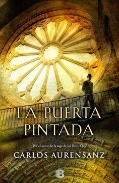 Pero Qué Locura de Libros.: LA PUERTA PINTADA de Carlos Aurensanz (Mi opinión ...