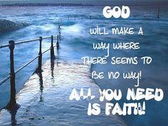 God will make a way....