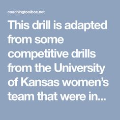 This drill is adapted from some competitive drills from the University of Kansas women's team that were included in Mike Neighbors' University of Arkansas women's basketball coaching newsletter. Let me know if you would like to be added to his…Read more →