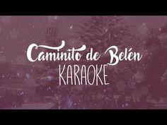 Karaoke Caminito de Belén | Villancico 2016 Coro de Tajamar - YouTube