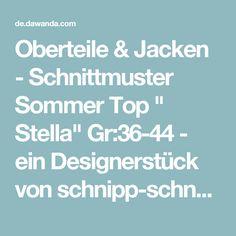 """Oberteile & Jacken - Schnittmuster Sommer Top """" Stella"""" Gr:36-44 - ein Designerstück von schnipp-schnapp-77 bei DaWanda"""